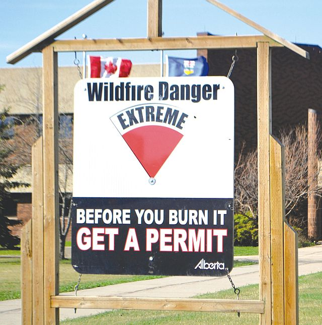 The fire hazard is extremely high in High Prairie area and other parts of Alberta.