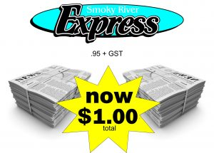 Smoky River Express is now only $1.00 (includes GST).